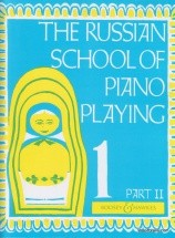 The Russian School Of Piano Playing Vol.1 Part 2