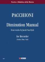 Pacchioni G. - Diminution Manual From Works By J. Van Eyck - Flb (violon, Flute, Viole)