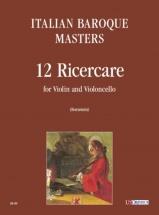Italian Baroque Masters - 12 Ricercare Pour Violon Et Violoncelle