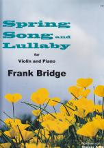Bridge F. - Spring Song And Lullaby - Violon Et Piano