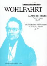Wohlfahrt Heinrich - Ami Des Enfants Op.87 - Piano