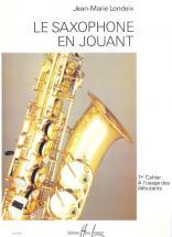 Londeix Jean-marie - Saxophone En Jouant Vol.1