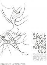 Arma Paul - Transparences (3) - Flute, Clarinette