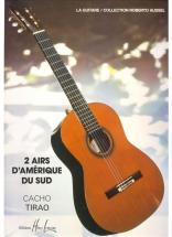 Tirao Cacho - Airs D'amerique Du Sud (2) - Guitare