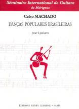 Machado Celso - Daneas Populares Brasileiras - 4 Guitares