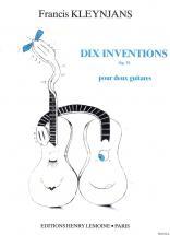 Kleynjans F. - Inventions (10) Op.76 - 2 Guitares
