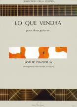 Piazzolla Astor - Lo Que Vendra - 2 Guitares