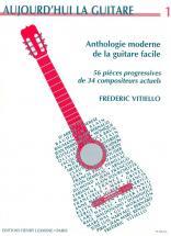 Vitiello Frederic - Aujourd'hui La Guitare Vol.1 - Guitare