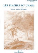 Bonnardot Jacqueline - Les Plaisirs Du Chant Vol.1 - Voix Elevee Ou Moyenne, Piano