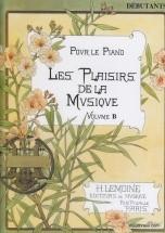 Les Plaisirs De La Musique Déb.b - Piano