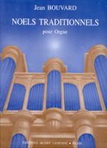 Bouvard Jean - Noels Traditionnels - Orgue
