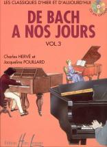 Herve C. / Pouillard J. - De Bach à Nos Jours Vol.3 - Piano