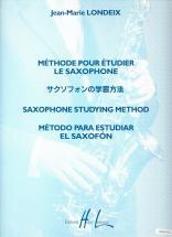 Londeix J.m. - Methode Pour Etudier Le Saxophone