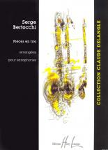 Bertocchi Serge - Pieces En Trio - 3 Saxophones