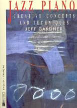Gardner Jeff - Jazz Piano : Techniques D