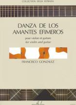 Gonzalez Francisco - Danza De Los Amantes Efimeros - Violon, Guitare