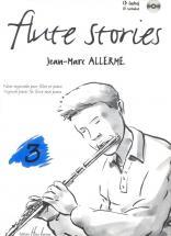 Allerme Jean-marc - Flute Stories Vol.3 + Cd - Flute, Piano