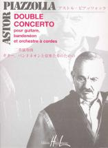 Piazzolla Astor - Double Concerto - Guitare, Bandoneon, Orchestre A Cordes