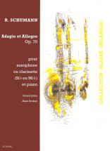 Schumann R. - Adagio Et Allegro En Lab Maj. Op.70 - Saxophone Ou Clarinette, Piano