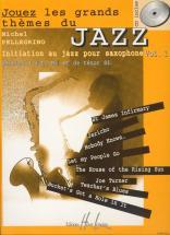 Pellegrino Michel - Jouez Les Grands Thèmes Du Jazz Vol.1 + Cd - Saxophone