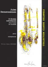 Demersseman Jules-auguste - Etudes Mélodiques (12) - Saxophone