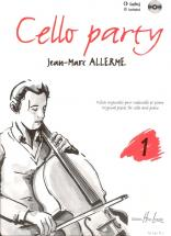 Allerme Jean-marc - Cello Party Vol.1 + Cd - Violoncelle, Piano