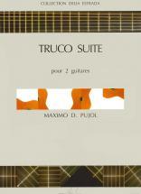 Pujol Maximo-diego - Truco Suite - 2 Guitares