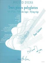 Dyens Roland - Pieces Polyglottes - Guitare