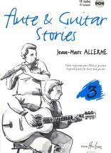 Allerme Jean-marc - Flute And Guitar Stories Vol.3 + Cd - Flute, Guitare