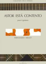 Millet Fernando - Astor Esta Contento - 4 Guitares