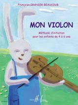 Granier-beaucour F. - Mon Violon - Violon