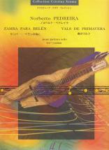 Pedreira Norberto - Zamba Para Belen / Vals De Prima - Guitare