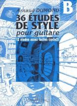Dumond Arnaud - Etudes De Styles (36) Vol.b - Guitare