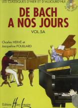 Herve C. / Pouillard J. - De Bach à Nos Jours Vol.5a - Piano *cd En Option*