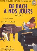 Herve C. / Pouillard J. - De Bach à Nos Jours Vol.5b - Piano