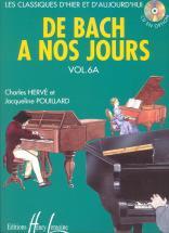 Herve C. / Pouillard J. - De Bach à Nos Jours Vol.6a - Piano