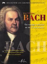 Heumann Hans-günter - Bach - Un Voyage à Travers Sa Vie Et Son Oeuvre - Piano