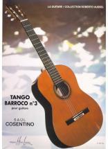 Cosentino Saul - Tango Barroco N°3 - Guitare