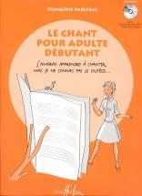 Parlebas Françoise - Le Chant Pour Adulte Débutant + Cd