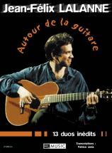 Lalanne Jean-felix - Autour De La Guitare - Guitare