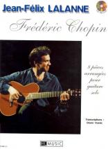 Chopin F./ Lalanne J.f. - Pieces (8) + Cd - Guitare