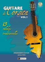Ciosi Jerome - Guitare Di Corsica Vol.1 + Cd - Guitare