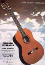 Casares Oscar Roberto - Melodies Sefarades - Guitare