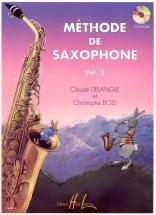 Delangle C. / Bois C. - Méthode De Saxophone Vol.2 + Cd