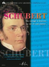 Heumann Hans-g�nter - Schubert - Un Voyage � Travers Sa Vie Et Son Oeuvre - Piano