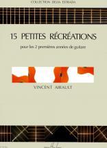 Airault Vincent - Petites Récréations (15) - Guitare