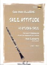 Allerme Jean-marc - Jazz Attitude Vol.2 + Cd - Clarinette