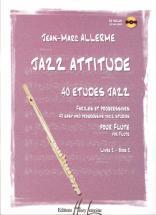 Allerme Jean-marc - Jazz Attitude Vol.2 + Cd - Flute