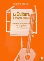 Derai Simone - Guitare à Travers Chants (la) - Guitare