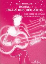 Tisserand Thierry - Bossa De La Rue Des Arts - 2 Guitares Ou Flute, Guitare